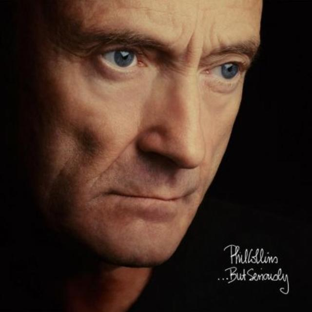 Now Available: Phil Collins, …But Seriously: Deluxe Edition / The Essential 'Going Back'