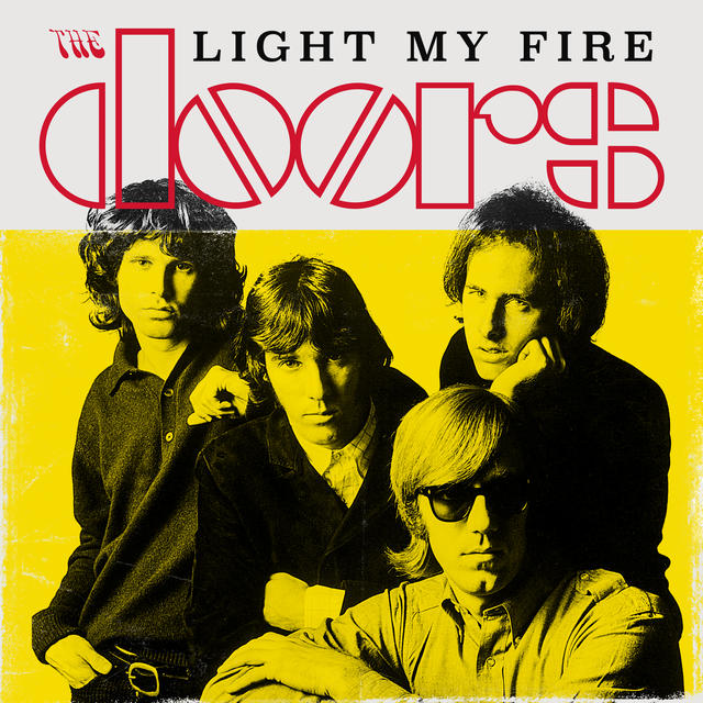 This month marks the 50th anniversary of The Doors releasing their iconic single  Light My Fire  which put them on the map in a big big way.  sc 1 st  Rhino & 50 Years Later The Fire Still Burns: 10 Covers Of The Doorsu0027