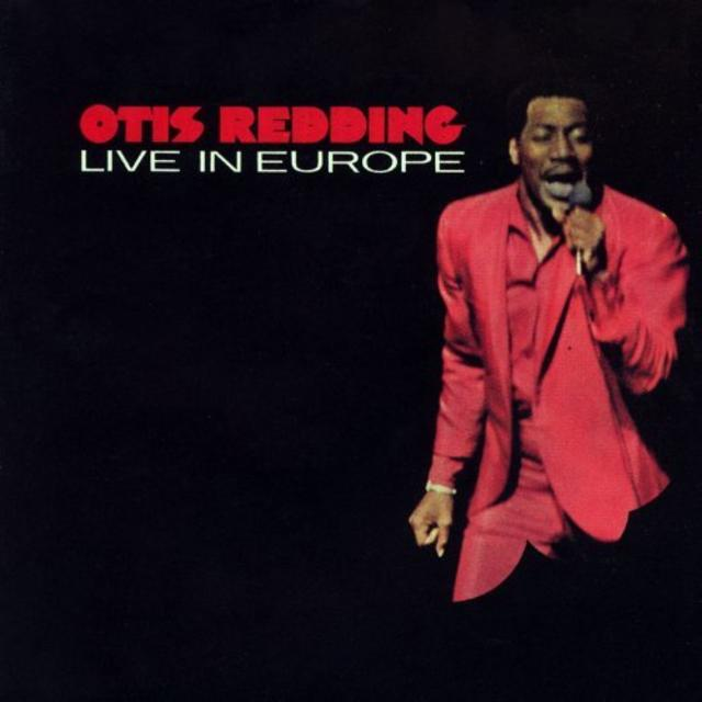 Happy 50th: Otis Redding, LIVE IN EUROPE