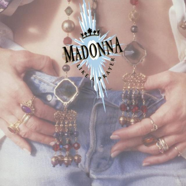 The One after the Big One: Madonna, LIKE A PRAYER