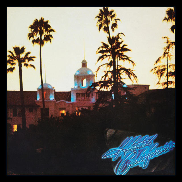 Out Now: Eagles, HOTEL CALIFORNIA: 40TH ANNIVERSARY DELUXE EDITION