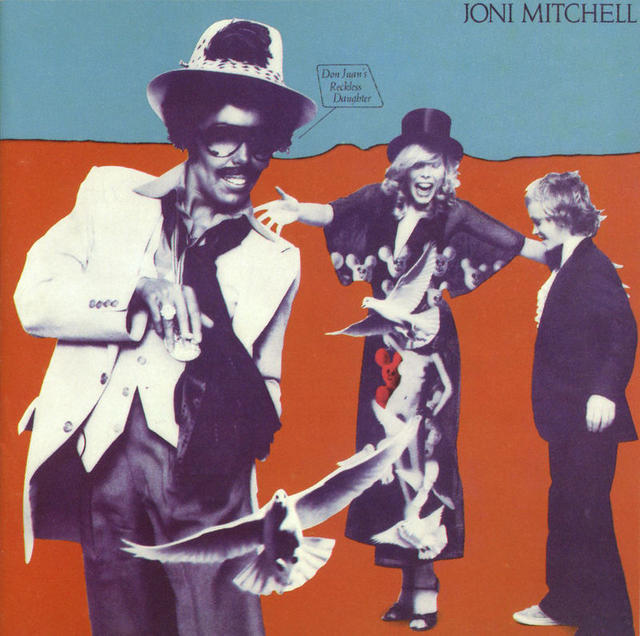 Happy 40th: Joni Mitchell Don Juan's Reckless Daughter