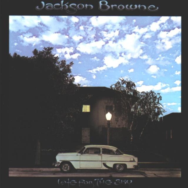 Doing a 180: Jackson Browne, LATE FOR THE SKY