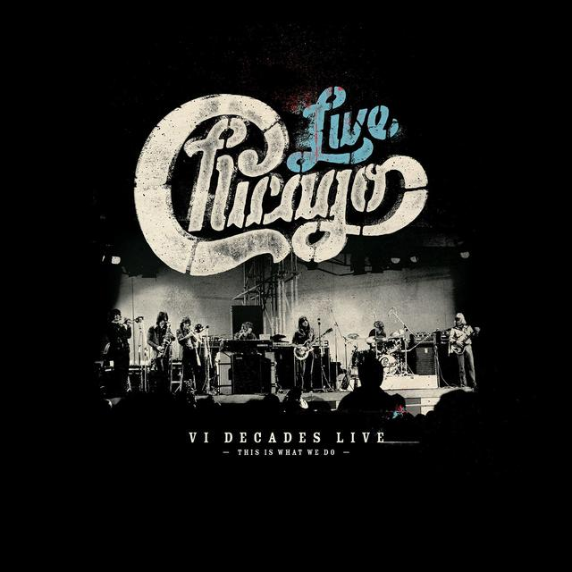 Chicago VI Decades Live Available April 6