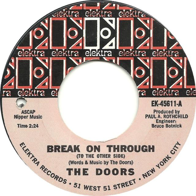 "Instant Gratification: The Doors, ""Break On Through"""