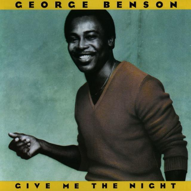 George Benson, GIVE ME THE NIGHT