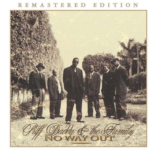 Puff Daddy and the Family - No Way Out (Remastered Edition)