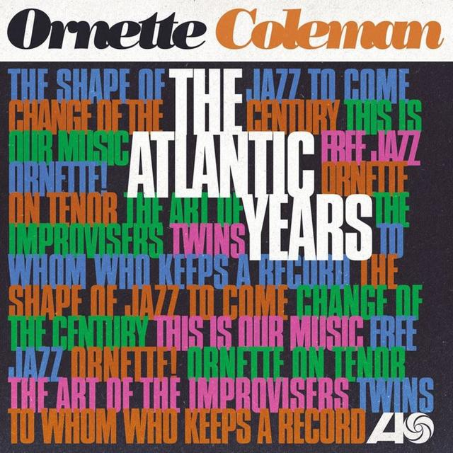 ornette coleman - the atlantic yearts