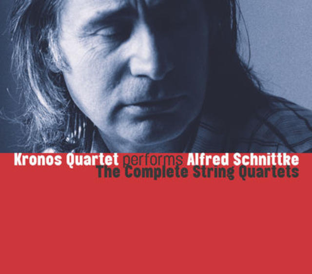 Kronos Quartet, PERFORMS ALFRED SCHNITTKE: THE COMPLETE STRING QUARTETS