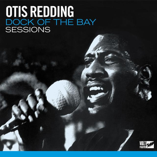 Otis Redding, DOCK OF THE BAY SESSIONS