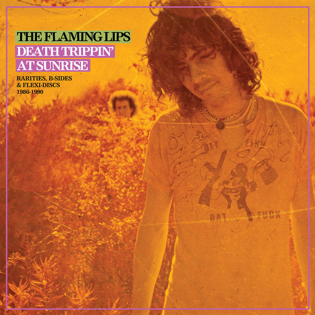 The Flaming Lips, DEATH TRIPPIN' AT SUNRISE