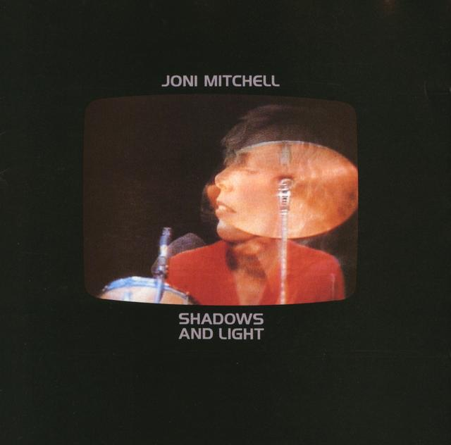 Joni Mitchell, SHADOWS AND LIGHT