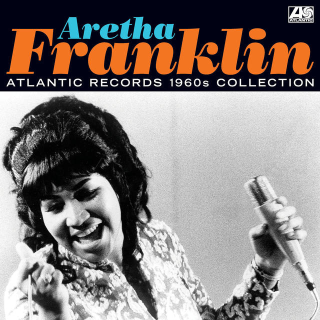Aretha Franklin, Atlantic Record 1960s Collection