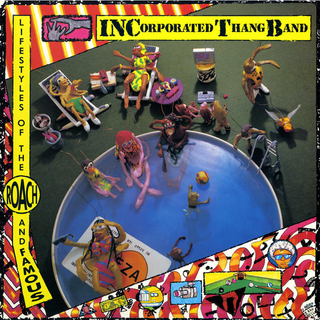 Incorporated Thang Band, LIFESTYLES OF THE ROACH AND FAMOUS Cover Art