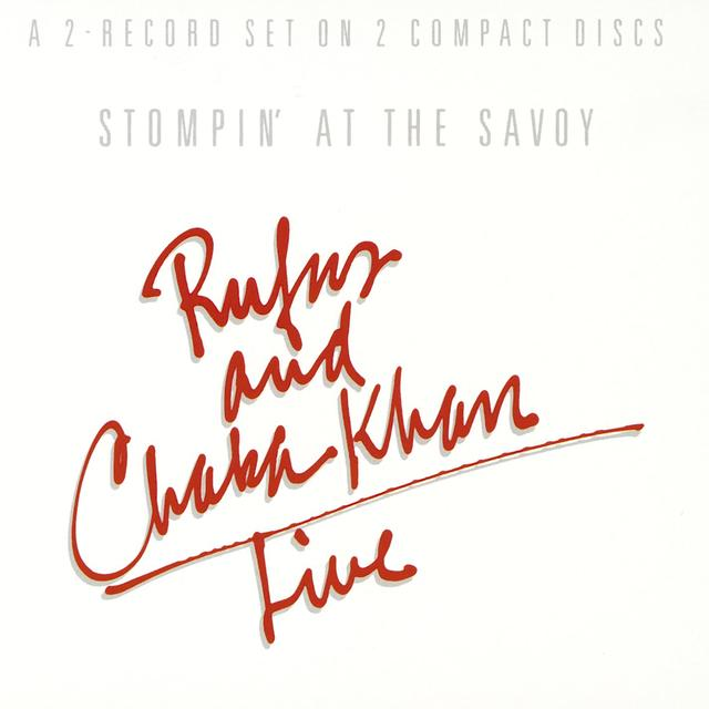 Rufus and Chaka Khan STOMPIN AT THE SAVOY Album Cover