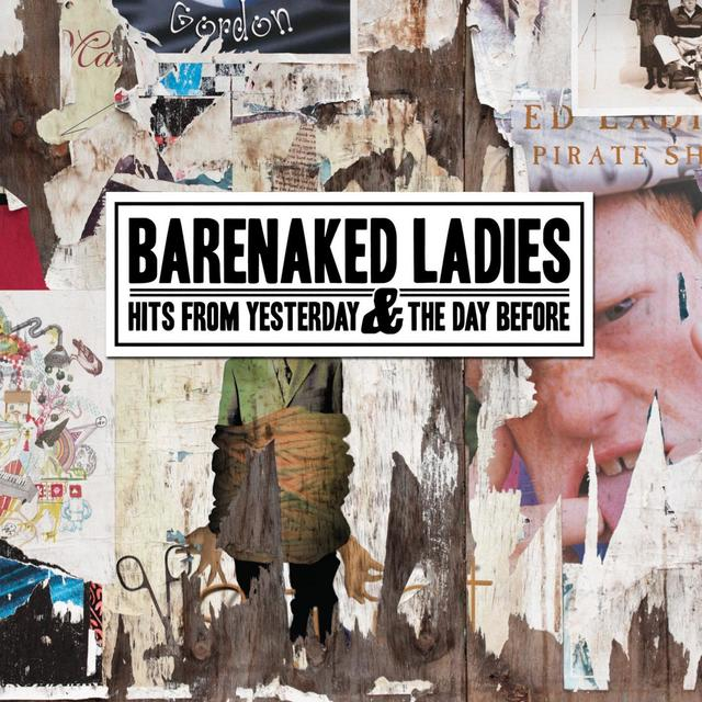 Barenaked Ladies HITS FROM YESTERDAY AND THE DAY BEFORE Album Cover