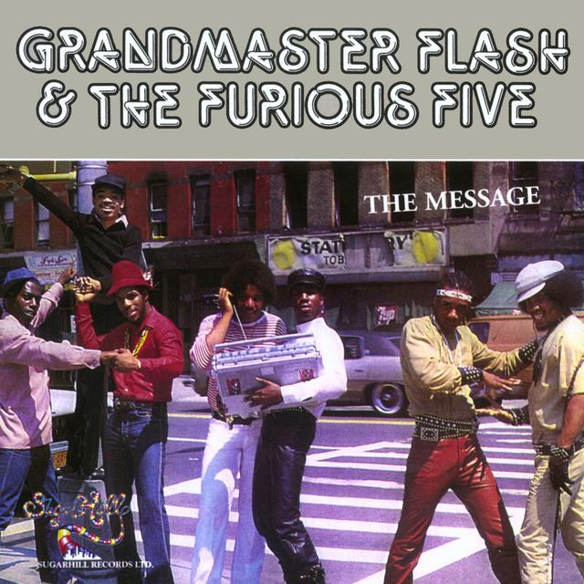 Grandmaster Flash and the Furious Five THE MESSAGE Album Cover