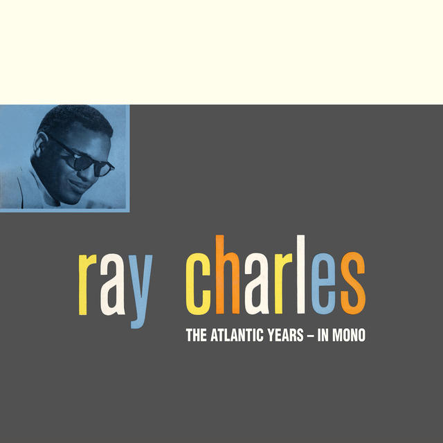 Ray Charles THE ATLANTIC YEARS IN MONO Album Cover