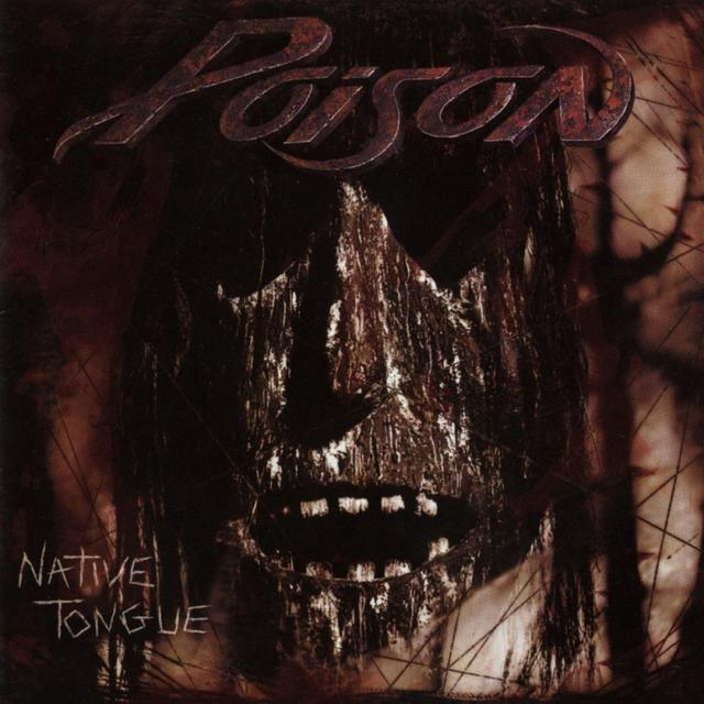 Poison NATIVE TONGUE Album Cover