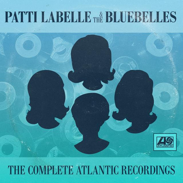 Patti Labelle and the Bluebelles THE COMPLETE ATLANTIC RECORDINGS PLU