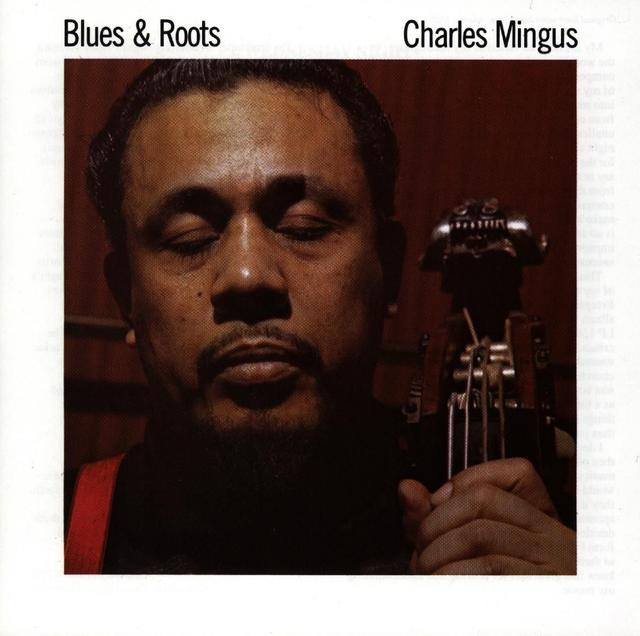 Charles Mingus BLUES & ROOTS Cover