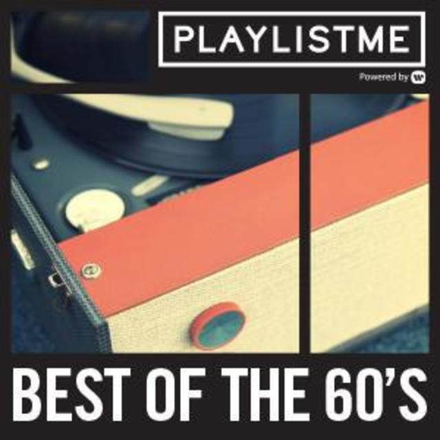 Playlistme - Best Of The 60's
