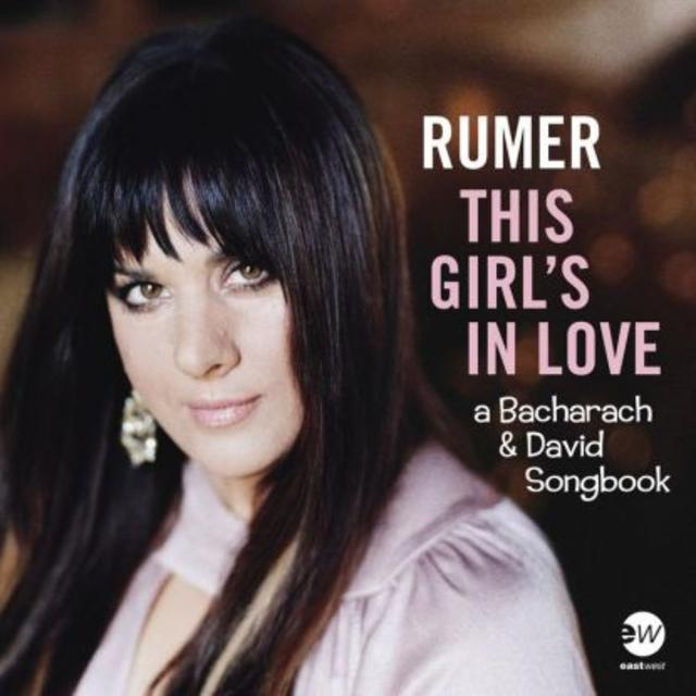 Out Today: Rumer, THIS GIRL'S IN LOVE: A BACHARACH AND DAVID SONGBOOK