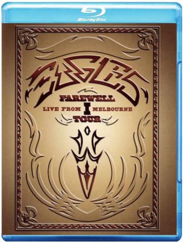 NEW ON BLU-RAY: EAGLES' FAREWELL I TOUR