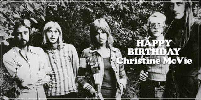 Happy Birthday, Christine McVie