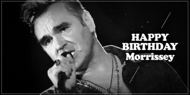 Happy Birthday, Morrissey!