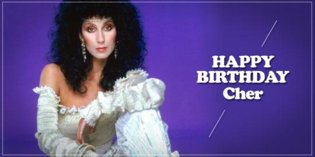 Happy Birthday, Cher