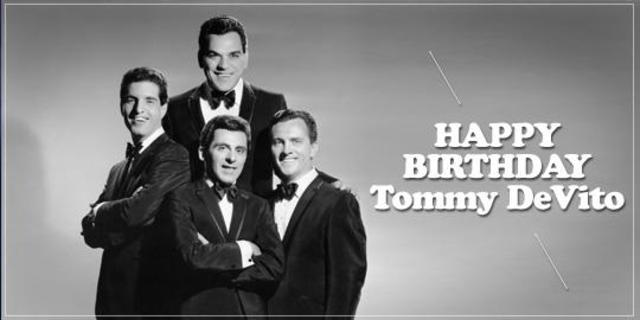 Happy Birthday, Tommy DeVito!