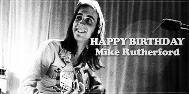 Happy Birthday, Mike Rutherford!