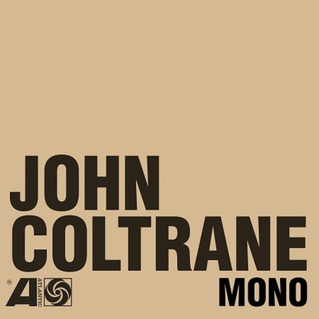Out Now: John Coltrane, The Atlantic Years in Mono