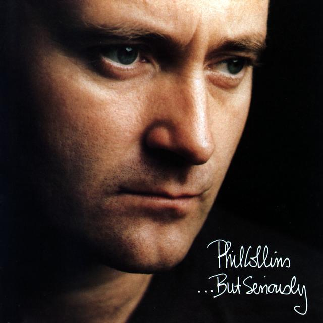 Once Upon a Time in the Top Spot: Phil Collins, …BUT SERIOUSLY
