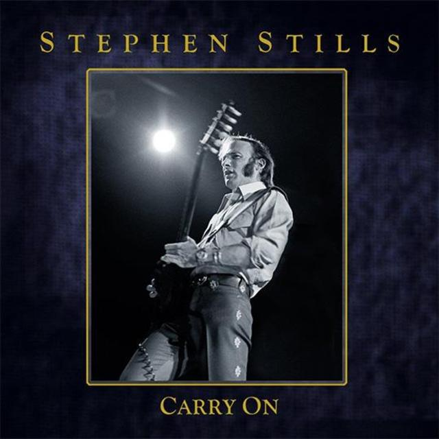 Now Available: Stephen Stills - Carry On 4-CD Box Set