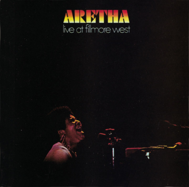 Aretha Franklin, Live at the Fillmore West