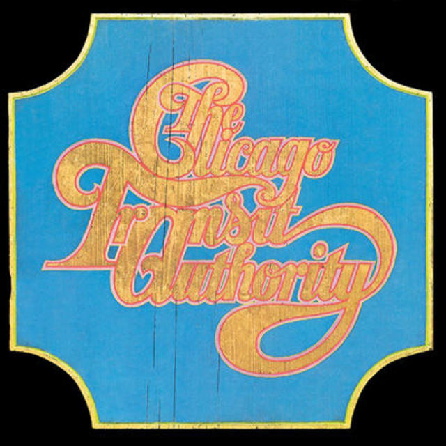 Make It a Double: Chicago Transit Authority, CHICAGO TRANSIT AUTHORITY