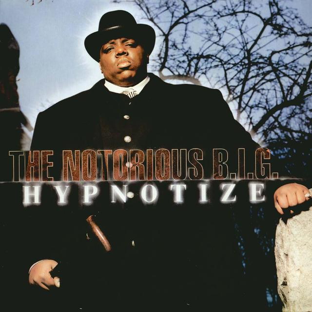 "Once Upon a Time in the Top Spot: Notorious B.I.G., ""Hypnotize"""