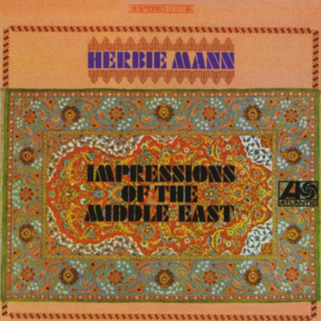 Happy 50th: Herbie Mann, IMPRESSIONS OF THE MIDDLE EAST