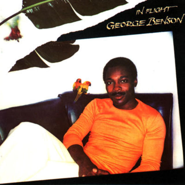 The One after the Big One: George Benson, IN FLIGHT