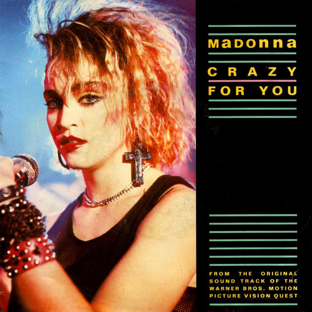 "Once Upon a Time in the Top Spot: Madonna, ""Crazy for You"""