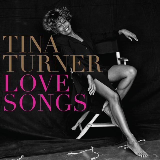 OUT NOW: TINA TURNER - LOVE SONGS