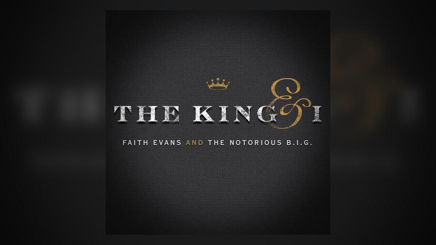 FAITH EVANS UNVEILS HER LONG-AWAITED DUETS ALBUM  WITH THE NOTORIOUS B.I.G. THE KING & I