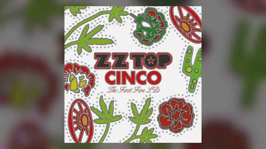 Out Tomorrow: ZZ TOP, CINCO: THE FIRST FIVE ALBUMS