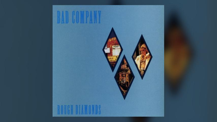 Happy 35th: Bad Company, ROUGH DIAMONDS