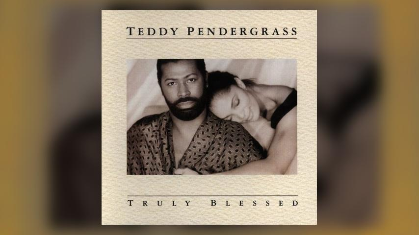 Deep Dive: Teddy Pendergrass, TRULY BLESSED