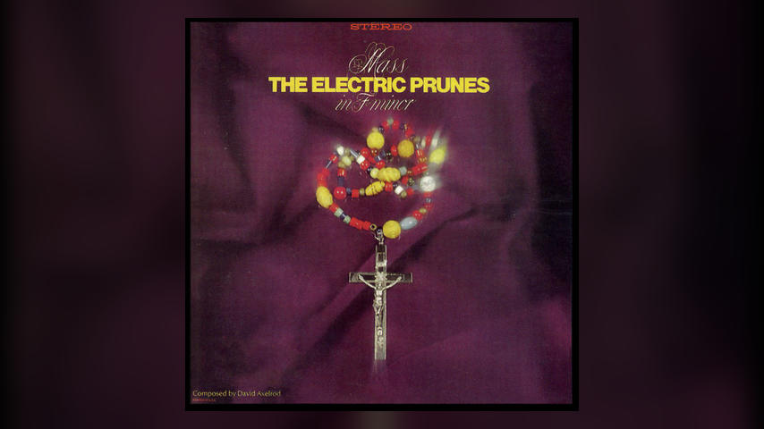 Happy Anniversary: The Electric Prunes, MASS IN F MINOR