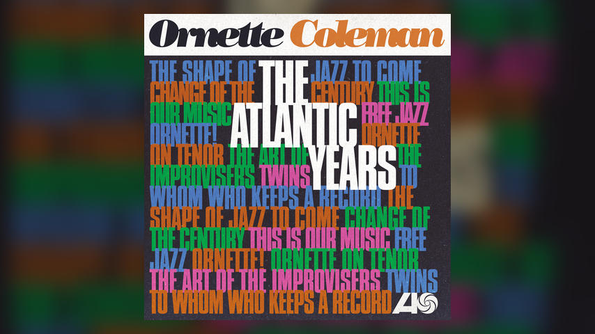 Ornette Coleman The Atlantic Years Vinyl Boxed Set Available May 11