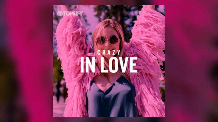 Crazy In Love: Valentine's Day Playlist